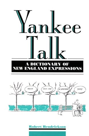 9780816021116: Yankee Talk: A Dictionary of New England Expressions (Facts on File Dictionary of American Regional Expressions)