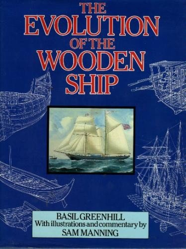 9780816021215: The Evolution of the Wooden Ship