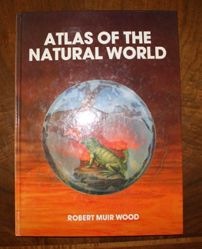 9780816021314: Atlas of the Natural World (World Contemporary Issues)