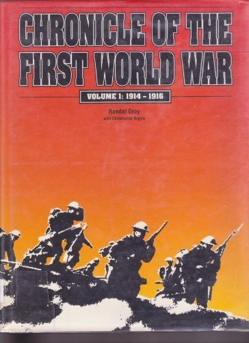 9780816021390: Chronicle of the First World War: 1914-1916