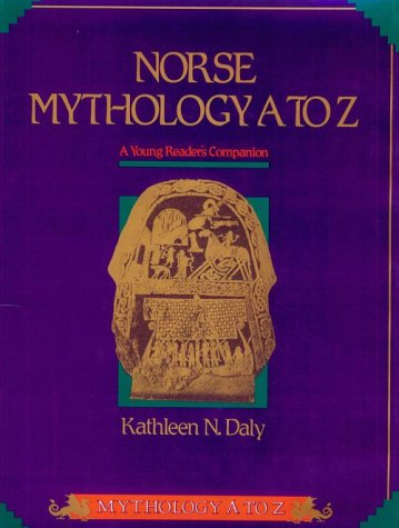 9780816021505: Norse Mythology A to Z: A Young Reader's Companion (Daly, Kathleen N. Mythology a to Z.)