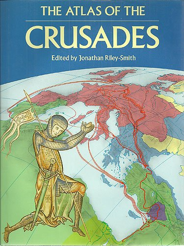 9780816021864: The Atlas of the Crusades (CULTURAL ATLAS OF)