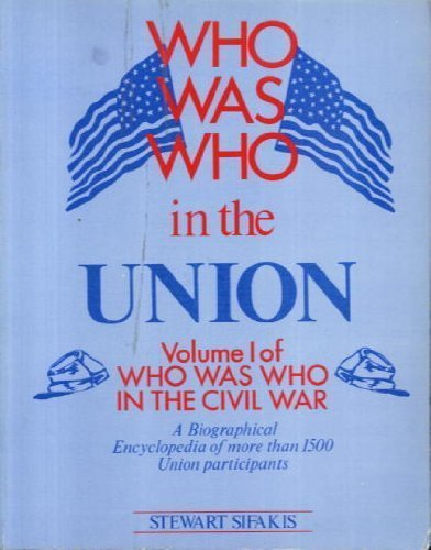 9780816022038: Who Was Who in the Union