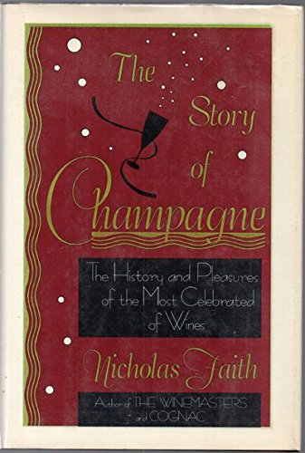 9780816022151: The Story of Champagne