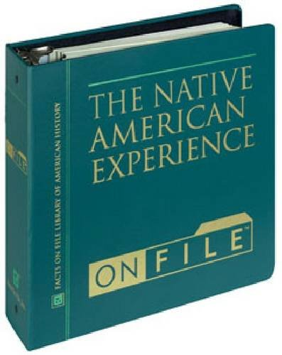Native American Experience (American Historical Images on File) (0816022283) by Facts on File Inc; Carter Smith, Executive Editor
