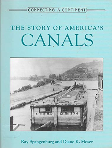 9780816022564: The Story of America's Canals (Connecting a Continent)