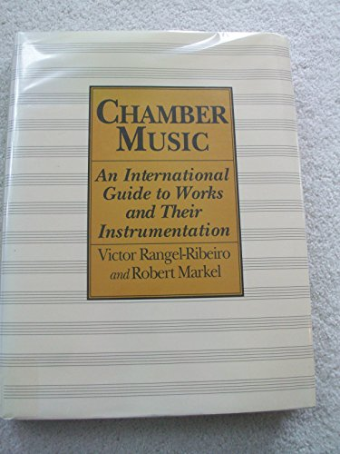 9780816022960: Chamber Music: An International Guide to Works and Their Instrumentation