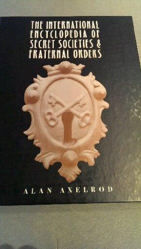 9780816023073: International Encyclopedia of Secret Societies and Fraternal Orders
