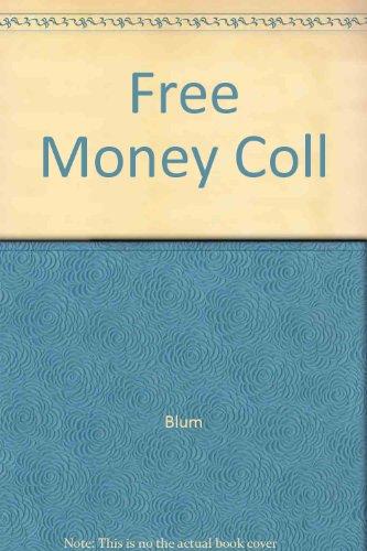 Free Money for College (Free Money for College (Paperback)): Blum, Laurie