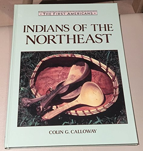 9780816023899: Indians of the Northeast (First Americans Series)