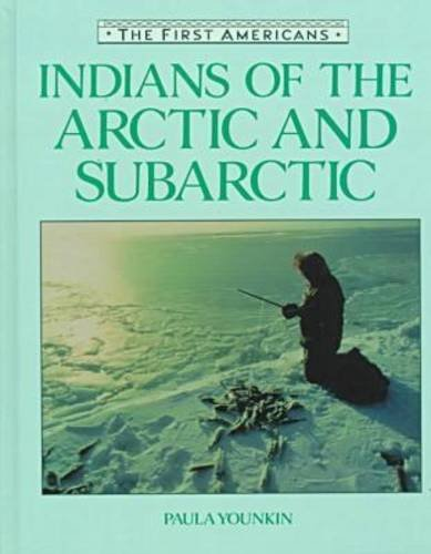 9780816023912: Indians of the Arctic and Subarctic (First Americans Series)