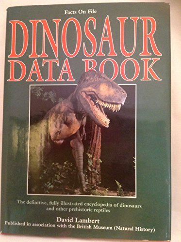 9780816024308: The Dinosaur Data Book