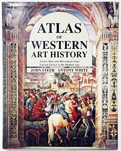 9780816024575: Atlas of Western Art History: Artists, Sites, and Movements from Ancient Greece to the Modern Age