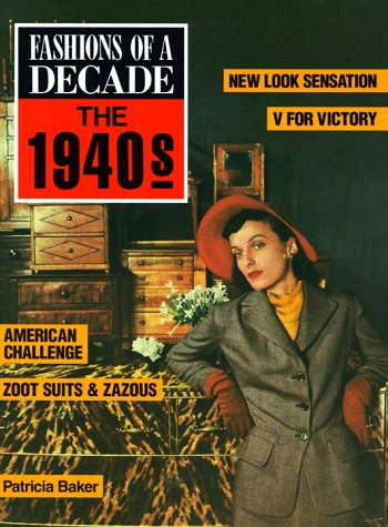 9780816024674: Fashions of a Decade: 1940s