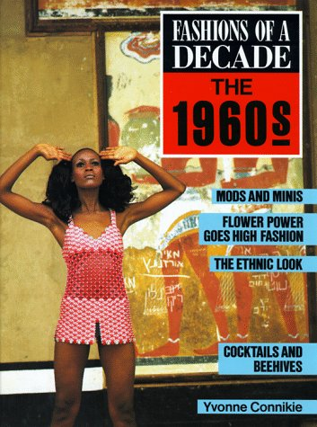 9780816024698: Fashions of a Decade: The 1960s