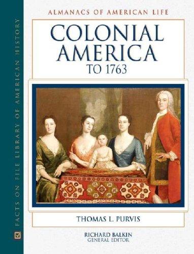 Colonial America to 1763 (Hardback): Thomas Purvis