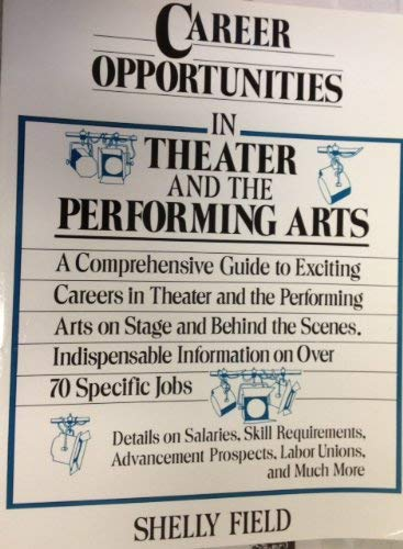 9780816025800: Career Opportunities in Theater and the Performing Arts (Career Opportunities (Paperback))
