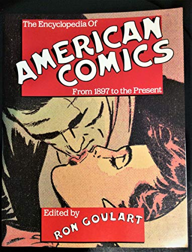 9780816025824: The Encyclopedia of American Comics: From 1897 to the Present