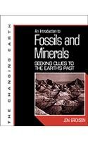 9780816025879: An Introduction to Fossils and Minerals: Seeking Clues to the Earth's Past (The Changing Earth)