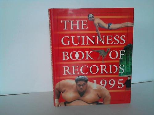 9780816026463: The Guinness Book of Records 1995 (Guinness World Records)