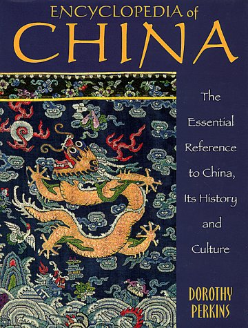 9780816026937: Encyclopedia of China: The Essential Reference to China, Its History and Culture