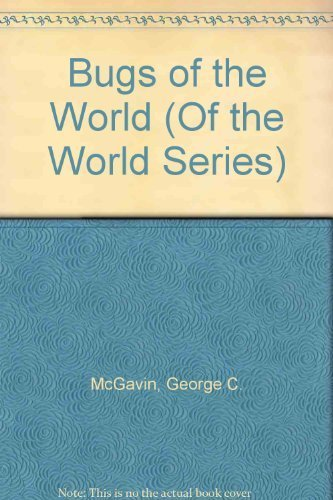 9780816027378: Bugs of the World (Of the World Series)