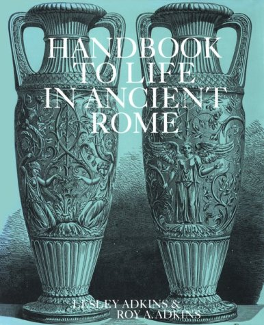 9780816027552: Handbook to Life in Ancient Rome