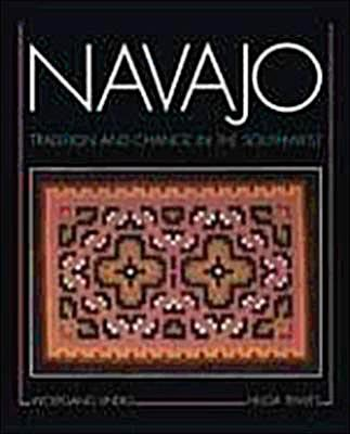 Navajo: Tradition and Change in the Southwest: Lindig, Wolfgang