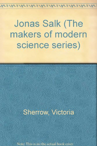 9780816028054: Jonas Salk (Makers of Modern Science)