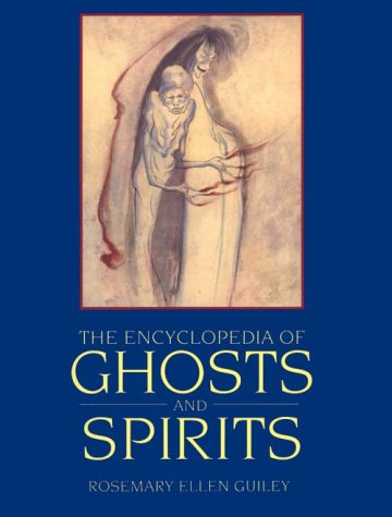 9780816028467: The Encyclopedia of Ghosts and Spirits