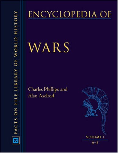 Encyclopedia of Wars - 3 Volume of Set (Fact on File Library of World History): Phillips, Charles; ...