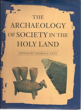 9780816028559: The Archaeology of Society in the Holy Land