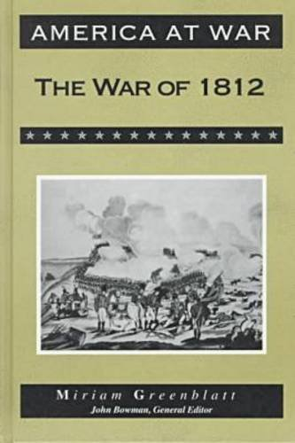 9780816028795: The War of 1812 (America at War (Facts on File))