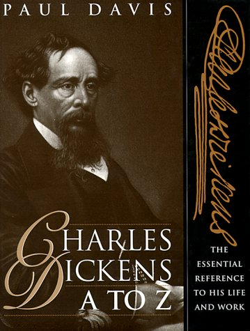 9780816029051: Charles Dickens A to Z: The Essential Reference to His Life & Work
