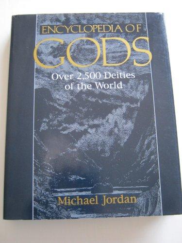 9780816029099: Encyclopedia of Gods: Over 2,500 Deities of the World