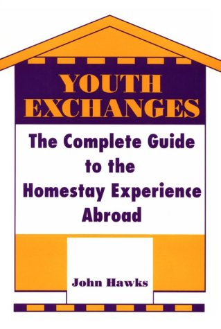 9780816029235: Youth Exchanges: The Complete Guide to the Homestay Experience Abroad