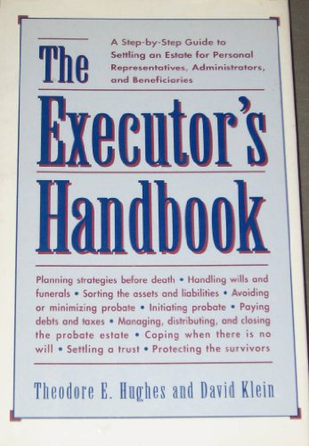 9780816029402: The Executor's Handbook: A Step-By-Step Guide to Settling an Estate for Personal Representatives, Administrators, and Beneficiaries