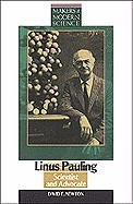 Linus Pauling: Scientist and Advocate (Makers of: Newton, David E.,