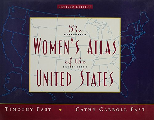 THE WOMEN'S ATLAS OF THE UNITED STATES. (REVISED EDITION)