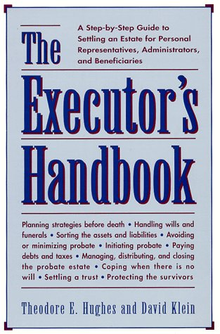 9780816029914: The Executors Handbook: A Step-By-Step Guide to Settling an Estate for Personal Representatives, Administrators, and Beneficiaries