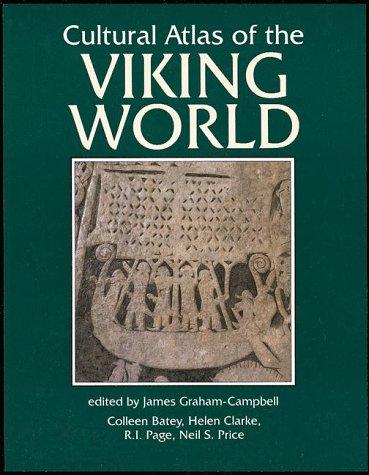 The Viking World (Cultural Atlas of): Clarke, Helen, Price, Neil S.