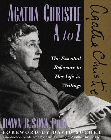 Agatha Christie A to Z: The Essential: Sova, Dawn B.,