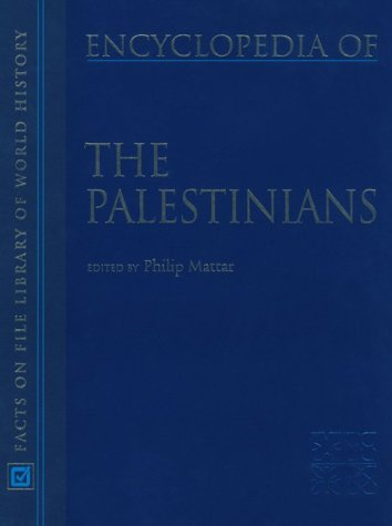 9780816030439: Encyclopedia of the Palestinians (Facts on File Library of World History)