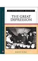 The Great Depression - An Eyewitness History: David F. Burg