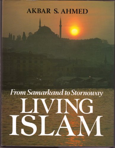 9780816031030: Living Islam: From Samarkand to Stornoway