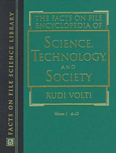 FACTS ON FILE ENCYCLOPEDIA OF SCIENCE TECHNOLOGY AND SOCIETY VOL. 1-3 SET: VOLTI RUDI