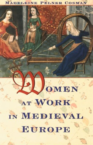 9780816031252: Women at Work in Medieval Europe