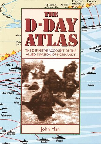 9780816031375: The D-Day Atlas: The Definitive Account of the Allied Invasion of Normandy
