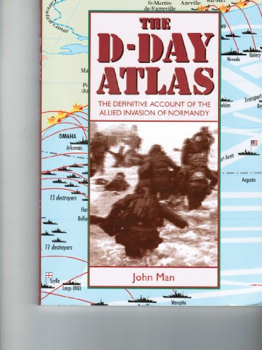 9780816031382: The Facts on File D-Day Atlas: The Definitive Account of the Allied Invasion of Normandy