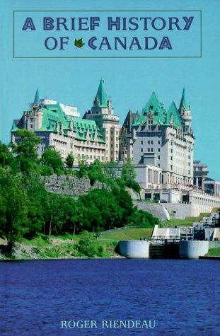 9780816031573: A Brief History of Canada